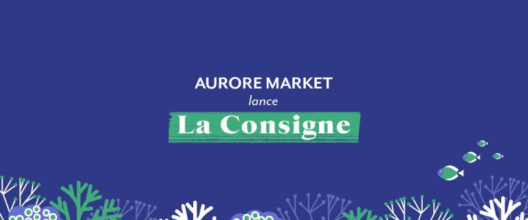 Consigne Aurore Market